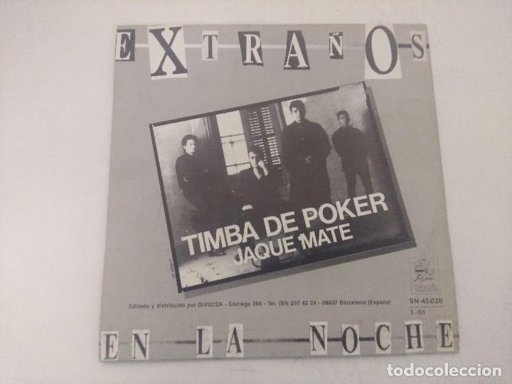 Discos de vinilo: EXTRAÑOS EN LA NOCHE/TIMBA DE POKER/SINGLE. - Foto 3 - 289333263