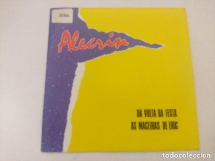 ALECRIN/DA VOLTA DA FESTA/SINGLE. (Música - Discos - Singles Vinilo - Grupos Españoles de los 70 y 80)