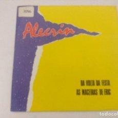 Discos de vinilo: ALECRIN/DA VOLTA DA FESTA/SINGLE.. Lote 289333858