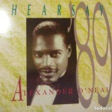 Discos de vinilo: MX. ALEXANDER ONEAL - HEARSAY 89. Lote 289347818
