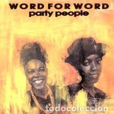 Discos de vinilo: WORD FOR WORD, PARTY PEOPLE, SINGLE PROMO SPAIN 1991. Lote 289360873