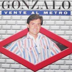 Discos de vinilo: GONZALO, VENTE AL METRO SINGLE PROMO SPAIN 1987. Lote 289361423