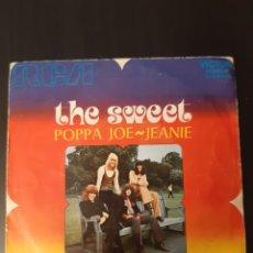 Discos de vinilo: THE SWEET. POPPA JOE. JEANIE. RCA.. Lote 289370528