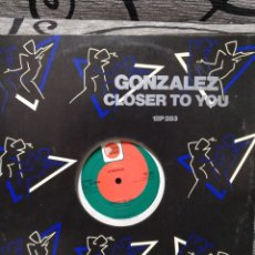 Discos de vinilo: GONZALEZ – CLOSER TO YOU. Lote 289370593