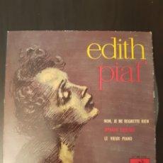 Discos de vinilo: EDITH PIAF. NON JE NE REGRETTE RIER +3. SPAIN.. Lote 289370678