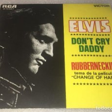 Discos de vinilo: SINGLE ELVIS PRESLEY - DON'T CRY DADDY - RUBBERNECKIN' - RCA VICTOR 3.10467 -PEDIDO MINIMO 7€. Lote 289374158