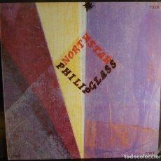 Discos de vinilo: PHILIP GLASS // NORTH STAR // 1986 // (VG VG). LP. Lote 289392363