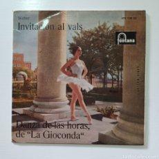 Discos de vinilo: INVITACION AL VALS ( WEBER ) DANZA DE LAS HORAS DE LA GIOCONDA ( PONCHIELLI ). Lote 289405633