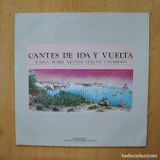Discos de vinil: VARIOS - CANTES DE IDA Y VUELTA - LP. Lote 289407238