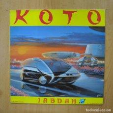 Discos de vinilo: KOTO - JABDAH - MAXI. Lote 289407853