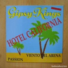 Discos de vinilo: GIPSY KINGS - HOTEL CALIFORNIA - MAXI. Lote 289408008