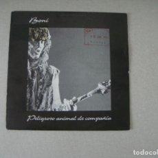 Discos de vinilo: BONI (BARRICADA): PELIGROSO ANIMAL DE COMPAÑÍA, SINGLE PROMO MERCURY 864 058-7, SPAIN, 1992.. Lote 289433983