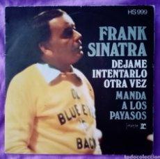 """Discos de vinilo: 1973 ANTIGUO VINILO 7 """" 45 RPM SINGLE FRANK SINATRA DÉJAME INTENTARLO OTRA VEZ Y MANDA A LOS PAYASOS. Lote 289447313"""
