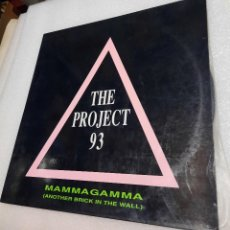 Discos de vinilo: THE PROJECT '93 – MAMMAGAMMA (ANOTHER BRICK IN THE WALL). Lote 289451308