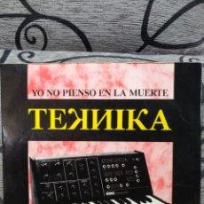 Discos de vinilo: TEKNIKA – YO NO PIENSO EN LA MUERTE. Lote 289463403