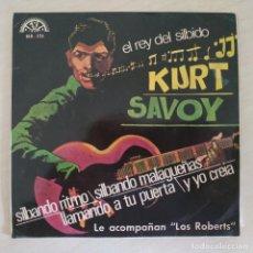 Dischi in vinile: KURT SAVOY CON LOS ROBERTS - LLAMANDO A TU PUERTA / SILBANDO RITMO +2 RARO EP BERTA DE 1966 EX. Lote 289468608