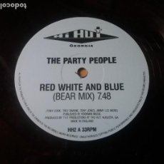 Discos de vinilo: THE PARTY PEOPLE / RED WHITE AND BLUE / MAXI-SINGLE 12 PULGADAS. Lote 289484338