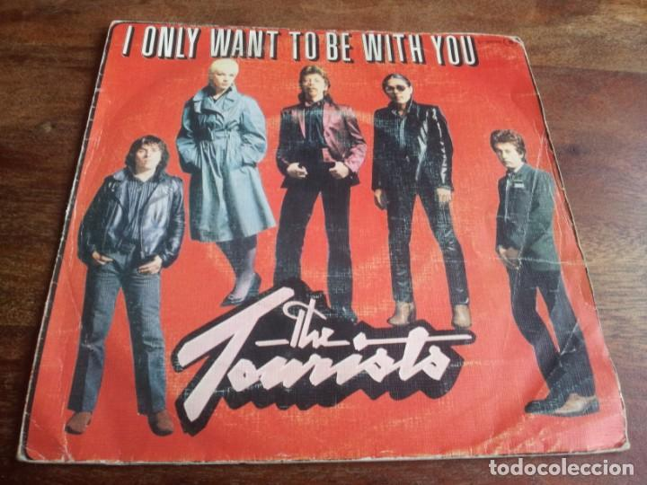 THE TOURISTS - I ONLY WANT TO BE WITH YOU, SUMMERS NIGHT - SINGLE ORIGINAL LOGO ESPAÑA 1980 (Música - Discos - Singles Vinilo - Disco y Dance)