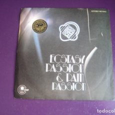 Discos de vinilo: ECSTASY, PASSION & PAIN – PASSION / THERE'S SO MUCH LOVE ALL AROUND ME - SG CARNABY 1977 - DISCO 70. Lote 289486128