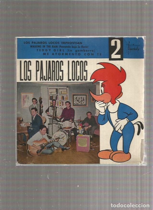 PAJAROS LOCOS IMPROVISAN (Música - Discos de Vinilo - EPs - Grupos Españoles 50 y 60)