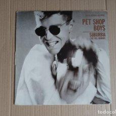 Discos de vinilo: PET SHOP BOYS - SUBURBIA ( THE FULL HORROR ) MAXI SINGLE 1986 EDICION ESPAÑOLA. Lote 289486823