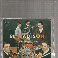 Discos de vinilo: PAJAROS LOCOS TIEMPO DE MADISON. Lote 289487548