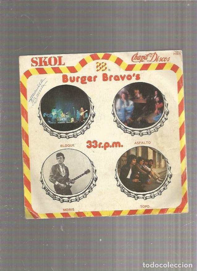 SKOL BURGER BRAVO ASFALTO BLOQUE (Música - Discos de Vinilo - EPs - Grupos Españoles de los 70 y 80)