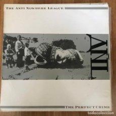 Discos de vinilo: ANTI NOWHERE LEAGUE - THE PERFECT CRIME - LP GWR 1987. Lote 289491678