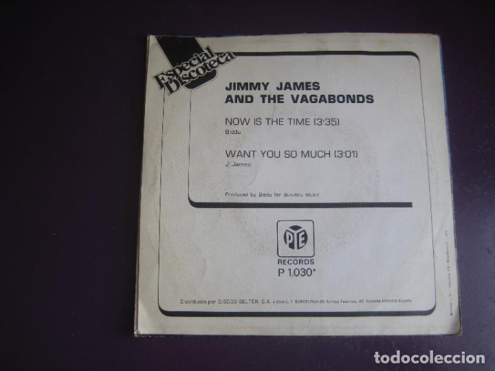 Discos de vinilo: Jimmy James & The Vagabonds – Now Is The Time - Sg PYE 1976 - DISCO ELECTRONICA 70S - POCO USO - Foto 2 - 289496568