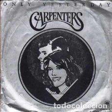 Discos de vinilo: SINGLE, CARPENTERS. ONLY YESTERDAY, HAPPY. RF-8898. Lote 289498093
