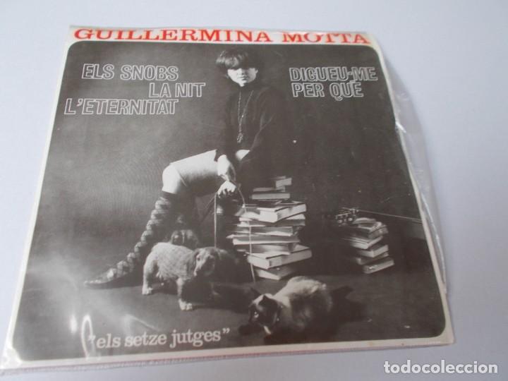 GUILLERMINA MOTTA EL SNOBS (ELS SETZE JUTGES) (Música - Discos de Vinilo - EPs - Solistas Españoles de los 70 a la actualidad)