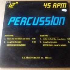 Discos de vinilo: PERCUSSION / MAKE ME FEEL LIKE I CAN DANCE / MAXI-SINGLE 12 PULGADAS. Lote 289500678