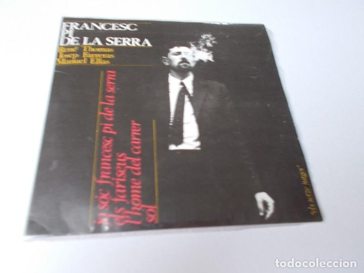 FRANCESC PI DE LA SERRA JO SOC FRANCESC PI DE LA SERRA (Música - Discos de Vinilo - EPs - Solistas Españoles de los 70 a la actualidad)