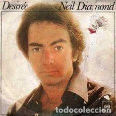 Discos de vinilo: SINGLE, NEIL DIAMOND. DESIREE, DE VEZ EN CUANDO. RF-8902. Lote 289502048