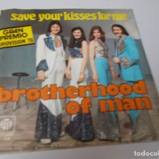 Discos de vinilo: BROTHERHOOD OF MAN SAVE YOUR KISSES FOR MI. Lote 289502558