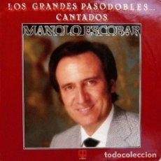 Discos de vinilo: MANOLO ESCOBAR - LOS GRANDES PASODOBLES CANTADOS - LP BELTER SPAIN 1982. Lote 289502583