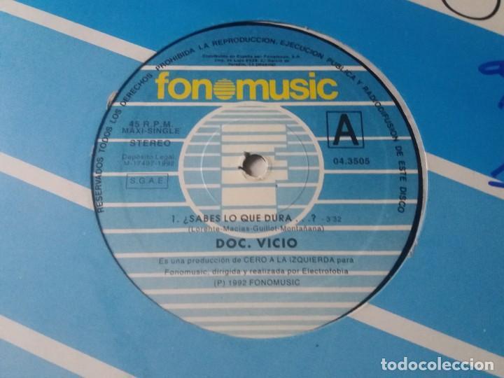 DOC. VICIO / ¿SABES LO QUE DURA? / MAXI-SINGLE 12 PULGADAS (Música - Discos de Vinilo - Maxi Singles - Disco y Dance)