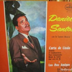 Discos de vinilo: LP HECHO EN VENEZUELA DANIEL SANTOS CON LA SONORA DE MEXICO CARTA LINDA , LOS DOS AMIGOS. Lote 289507703