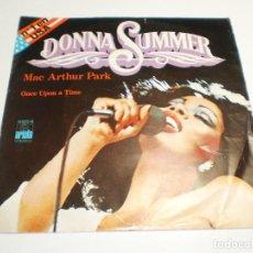 Dischi in vinile: SINGLE DONNA SUMMER. MAC ARTHUR PARK. ONCE UPON A TIME. ARIOLA 1979 SPAIN (PROBADO, BUEN ESTADO). Lote 289518933