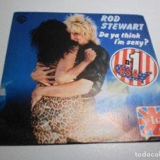 Discos de vinilo: SINGLE ROD STEWART. DA YA THIK I'M SEXY? DIRTY WEKKEND. WARNER 1978 SPAIN (PROBADO, BUEN ESTADO). Lote 289519608
