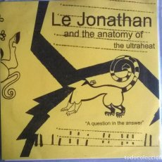 Discos de vinilo: LE JONATHAN REILLY AND THE ANATOMY OF THE ULTRAHEAD. A QUESTION IN THE ANSWER. OZONOKIDS, SPAIN 2005. Lote 289521343