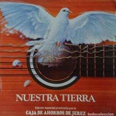 Discos de vinilo: NUESTRA TIERRA - VARIOS. Lote 289528968
