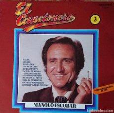 Discos de vinilo: MANOLO ESCOBAR - EL CANCIONERO. Lote 289528993