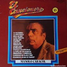 Discos de vinilo: MANOLO CARACOL - EL CANCIONERO. Lote 289529013