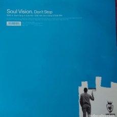 Discos de vinilo: SOUL VISION - DONT STOP. Lote 289529143