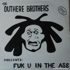 Discos de vinilo: THE OUTHERE BROTHERS - FUK U IN THE ASS MAXI. Lote 289529213