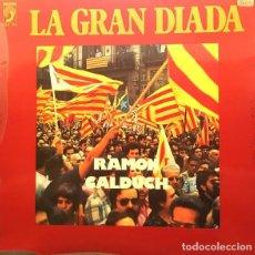 Discos de vinilo: RAMON CALDUCH, LA GRAN DIADA, LP DISCOPHON SPAIN 1977. Lote 289535368