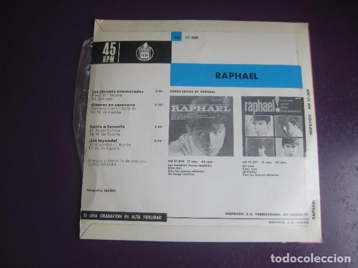 Discos de vinilo: RAPHAEL - LOS JOVENES ENAMORADOS +3 - EP HISPAVOX 1965 - POP 60S - POCO USO - Foto 2 - 289539098