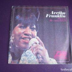 Discos de vinilo: ARETHA FRANKLIN – PIENSA / ME EMOCIONAS - SG HISPAVOX 1968 - FUNK SOUL CLASICO - LEVE USO. Lote 289540048