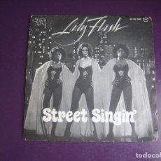 Discos de vinilo: LADY FLASH – STREET SINGIN' - SG RSO 1976 - FUNK DISCO 70'S - LEVE USO. Lote 289540463